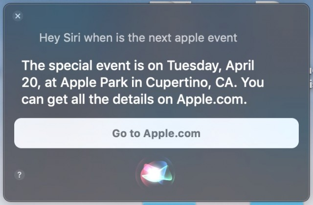 Siri-ն տեղեկացնում է, որ Apple-ի հաջորդ միջոցառումը կլինի ապրիլի 20-ին